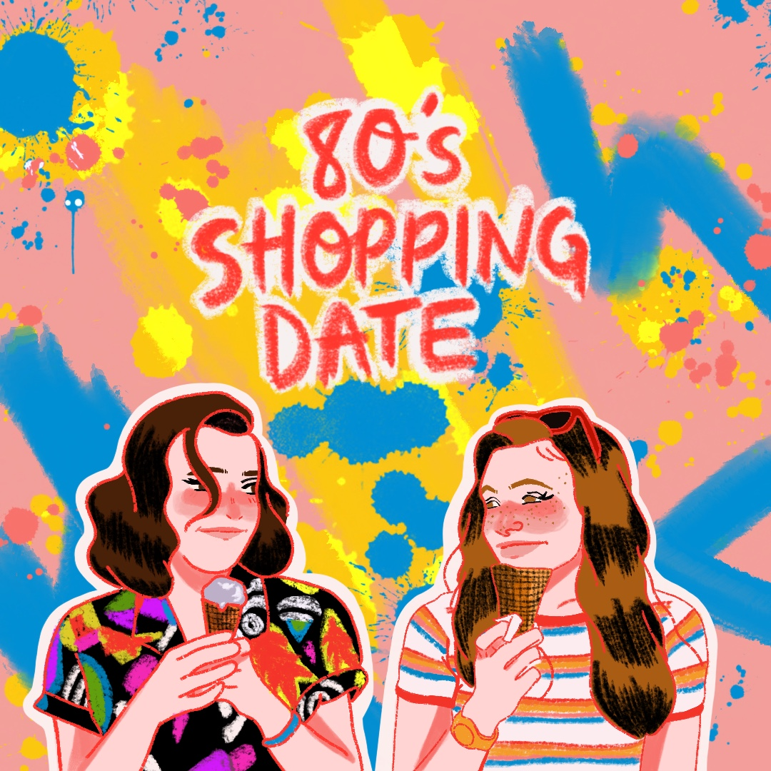 Playlist Time: 80's Shopping Date💄